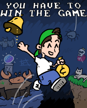 File:You Have to Win the Game - Art.png