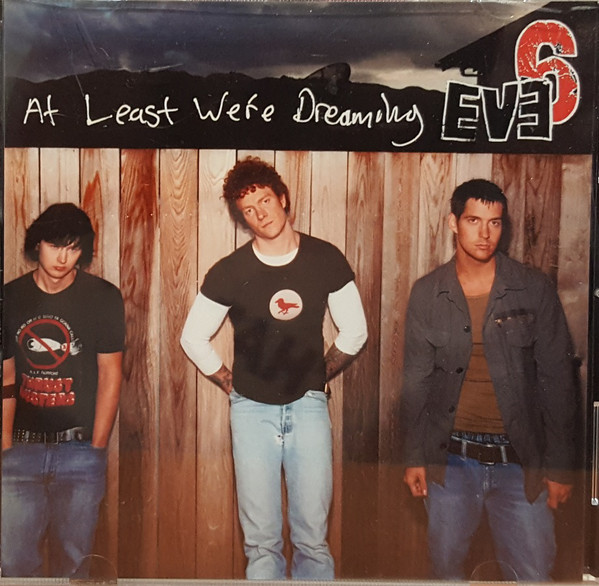 File:Eve 6 - At Least We're Dreaming.jpg