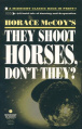 They Shoot Horses, Don't They - Paperback - USA - Midnight Classics.jpg