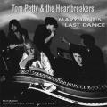 Tom Petty and the Heartbreakers - Mary Jane's Last Dance - Promotional 2.jpg