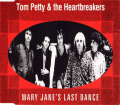 Tom Petty and the Heartbreakers - Mary Jane's Last Dance - Promotional 1.jpg