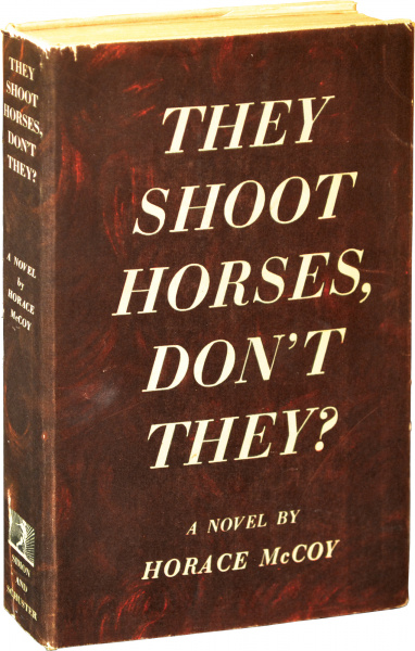 File:They Shoot Horses, Don't They - Hardcover - USA - 1st Edition.jpg