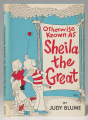Otherwise Known As Shelia the Great - Hardcover - USA - 1st Edition.jpg