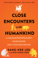 Close Encounters With Humankind - Hardcover - USA - 1st Edition.jpg