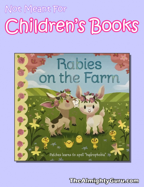 File:Not Meant For Children's Books - Rabies On the Farm.jpg