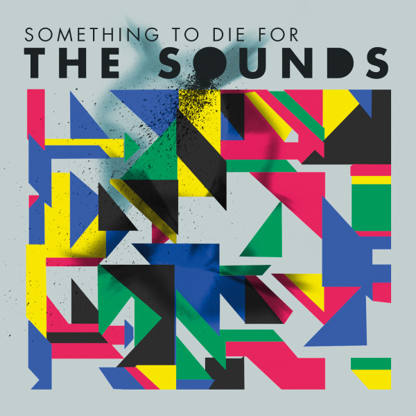 File:Sounds, The - Something to Die For.jpg