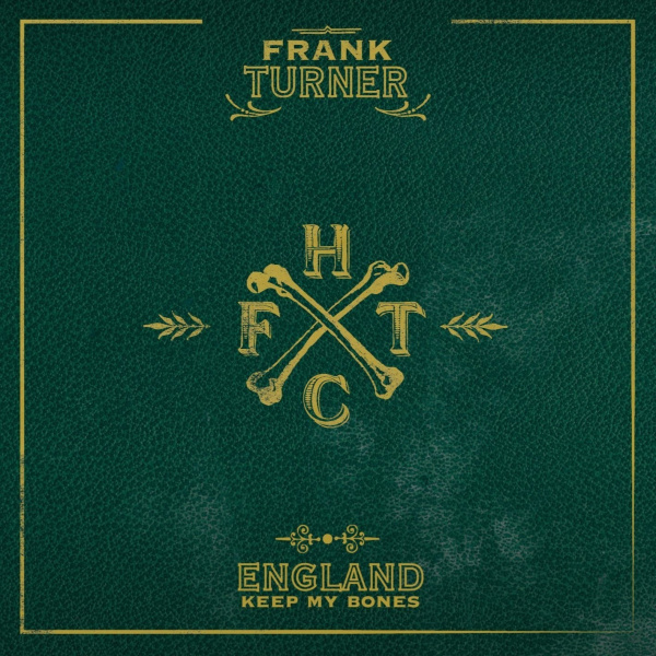 File:Frank Turner - England Keep My Bones.jpg