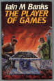 Player of Games, The - Hardcover - UK - 1st Edition.jpg